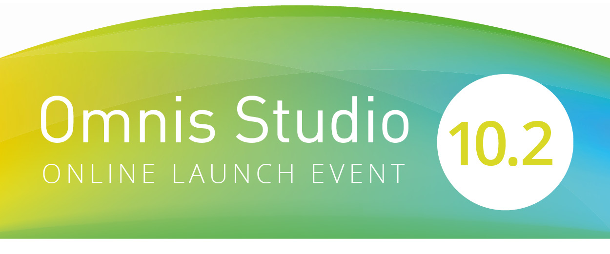 Omnis Studio 10.2 Online Launch Event